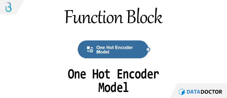 Br) 함수 블럭 - One Hot Encoder Model