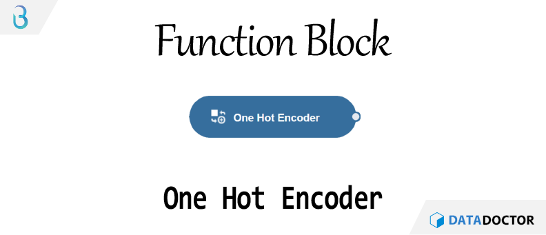 Br) 함수 블럭 - One Hot Encoder